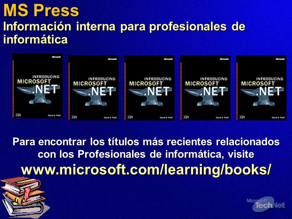 MS Press Información interna para profesionales de informática Para encontrar los títulos más recientes relacionados con los Profesionales de informática, visite www.microsoft.com/learning/books/