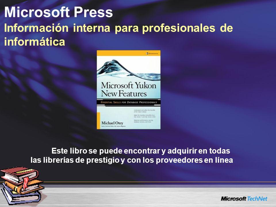 Este libro se puede encontrar y adquirir en todas las librerías de prestigio y con los proveedores en línea Microsoft Press Información interna para profesionales de informática