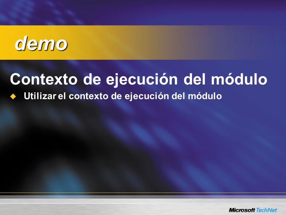 Contexto de ejecución del módulo Utilizar el contexto de ejecución del módulo demo demo
