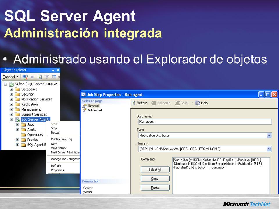 SQL Server Agent Administración integrada Administrado usando el Explorador de objetos