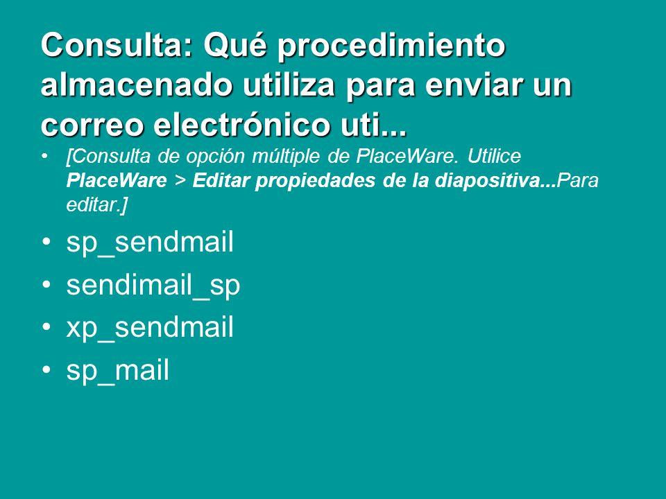 Consulta: Qué procedimiento almacenado utiliza para enviar un correo electrónico uti...
