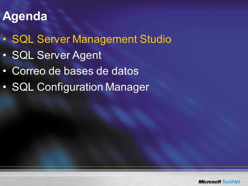 Agenda SQL Server Management Studio SQL Server Agent Correo de bases de datos SQL Configuration Manager