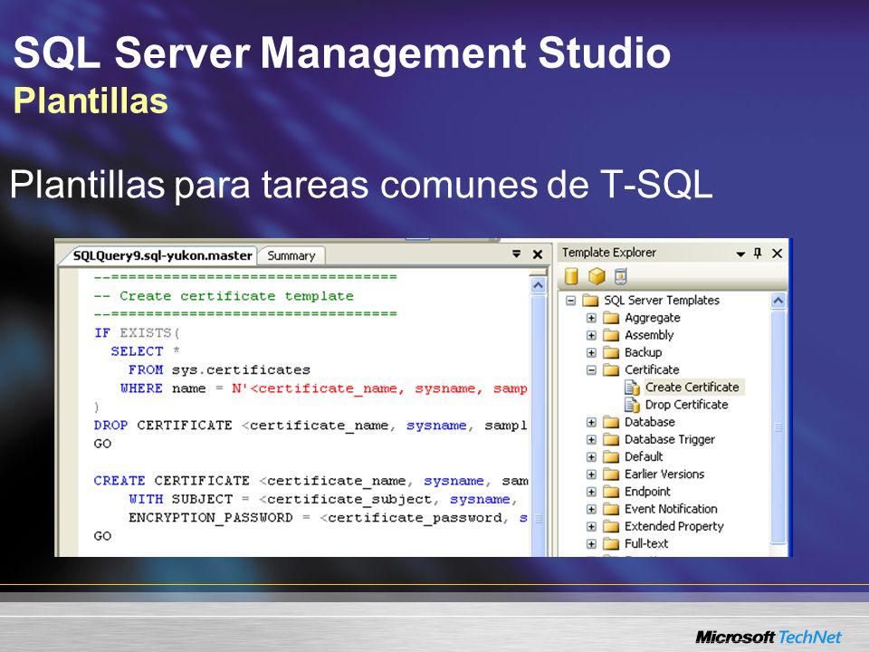 SQL Server Management Studio Plantillas Plantillas para tareas comunes de T-SQL