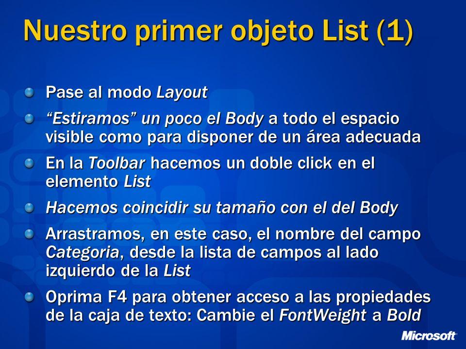 Nuestro primer objeto List (1) Pase al modo Layout Estiramos un poco el Body a todo el espacio visible como para disponer de un área adecuada En la To