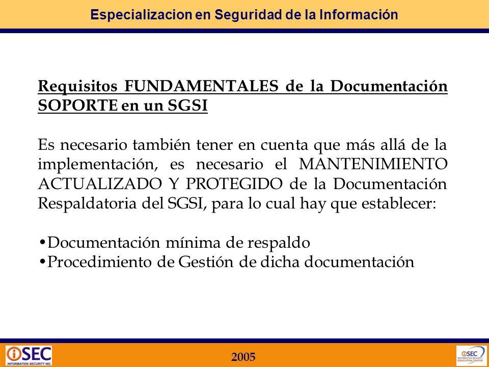 Especializacion en Seguridad de la Información 2005 10) Implementar los CONTROLES Controles en los Procesos de Usuarios Controles Automáticos en las T