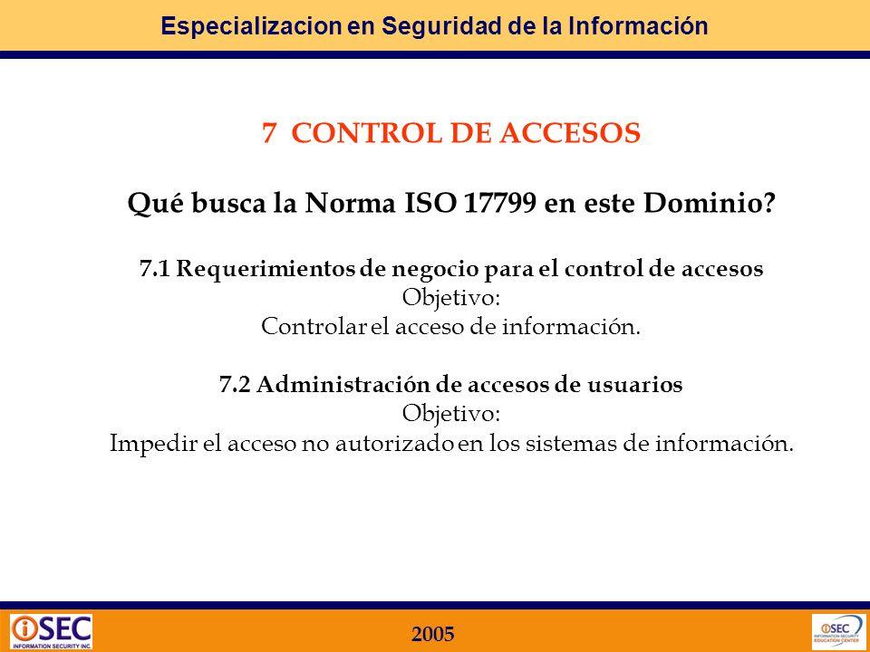 Especializacion en Seguridad de la Información 2005 6.6 Administración y seguridad de los medios de almacenamiento Objetivo: Los medios de almacenamie