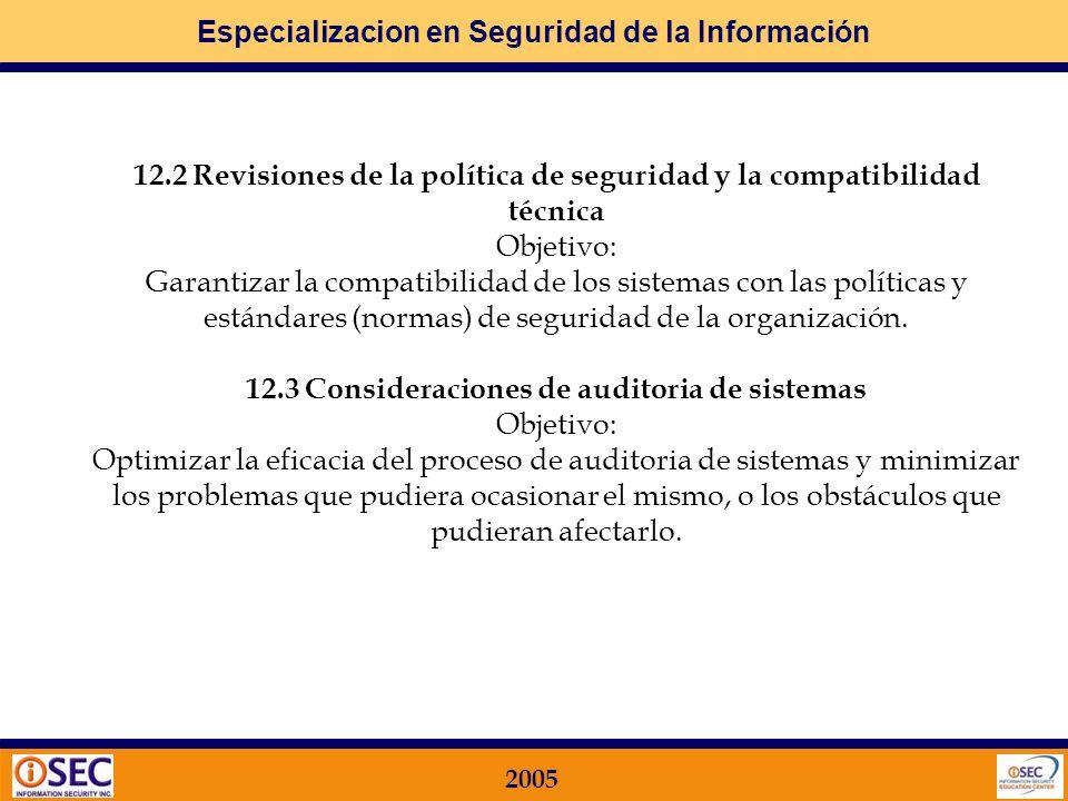 Especializacion en Seguridad de la Información 2005 10 CUMPLIMIENTO Qué busca la Norma ISO 17799 en este Dominio? 12.1 Cumplimiento de requisitos lega