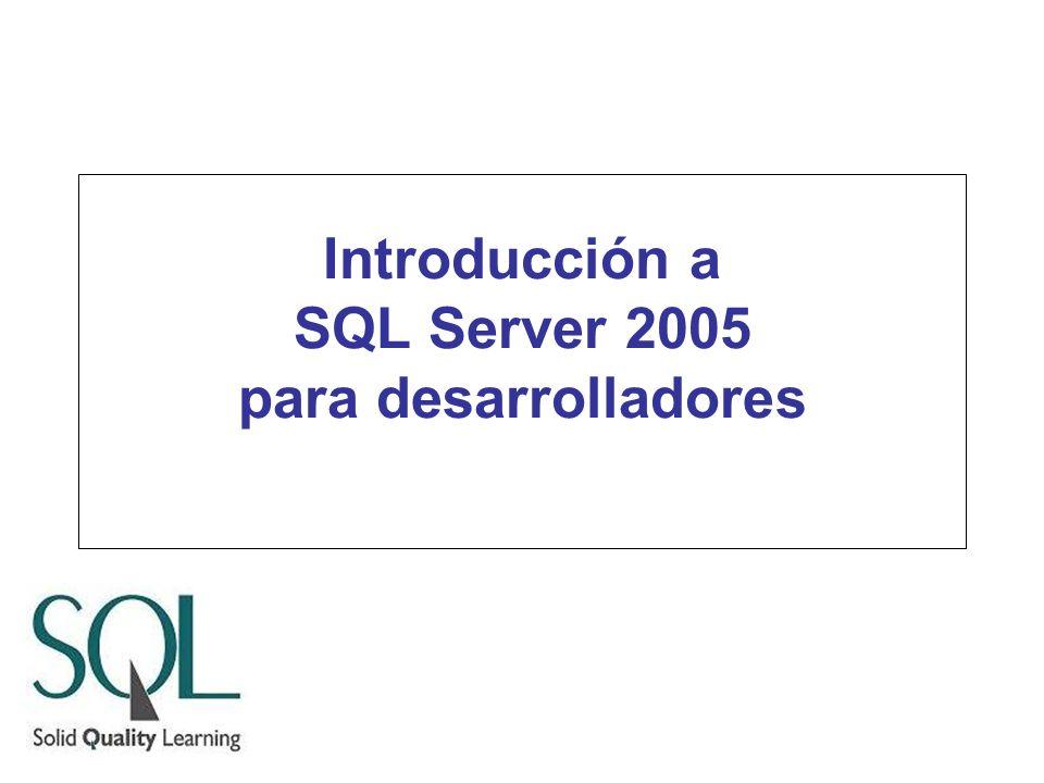 Introducción a SQL Server 2005 para desarrolladores