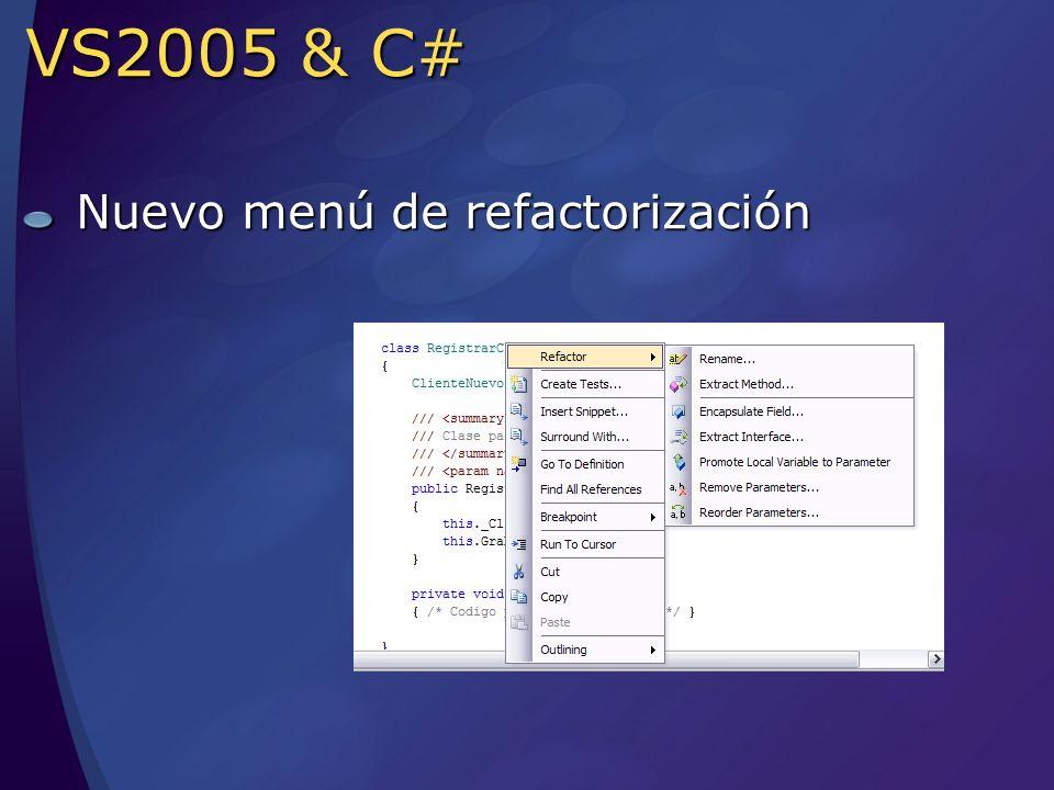 VS2005 & C# Nuevo menú de refactorización