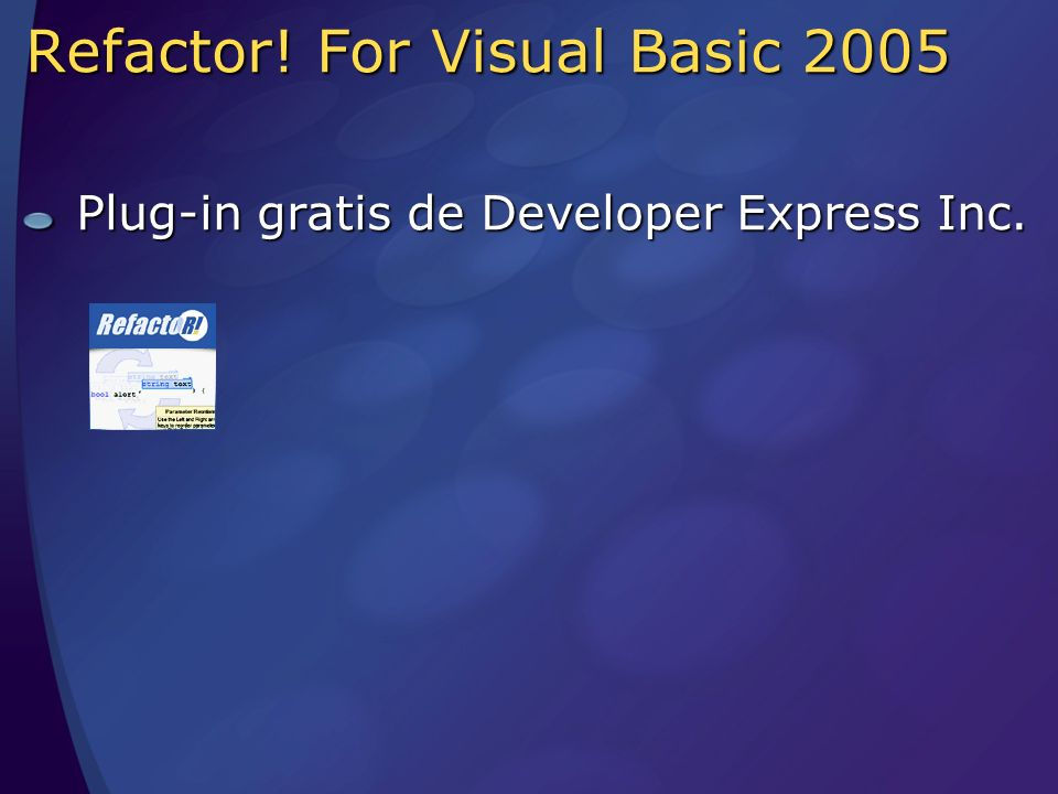Refactor! For Visual Basic 2005 Plug-in gratis de Developer Express Inc.