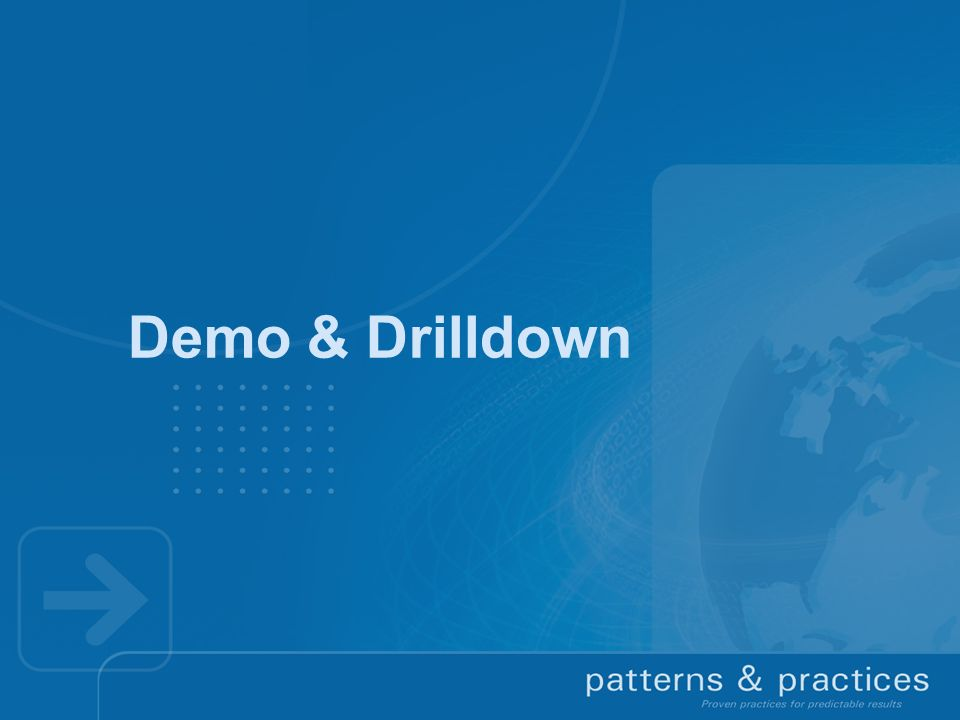 Demo & Drilldown