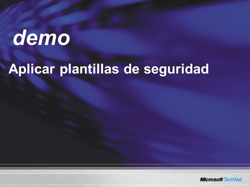 Demo Aplicar plantillas de seguridad demo