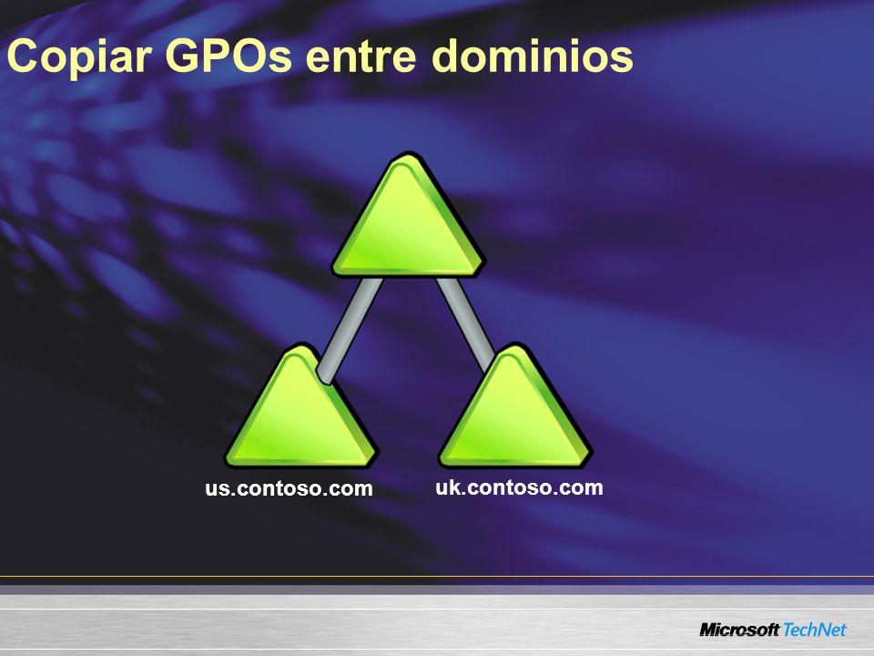 Copiar GPOs entre dominios us.contoso.com uk.contoso.com
