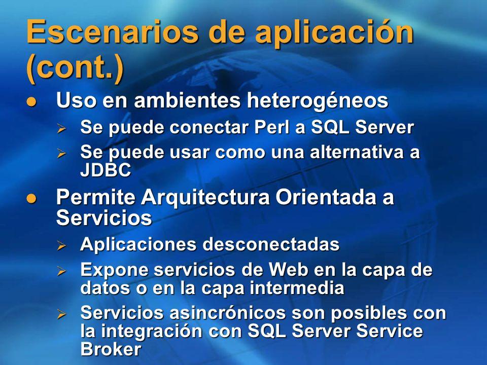 Escenarios de aplicación (cont.) Uso en ambientes heterogéneos Uso en ambientes heterogéneos Se puede conectar Perl a SQL Server Se puede conectar Per