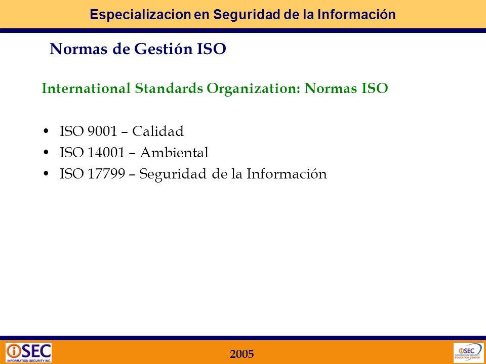 Especializacion en Seguridad de la Información 2005 Gestión de Seguridad Norma ISO 17799
