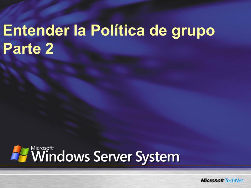 Herencia de la Política de grupo Orden de vínculo Herencia de bloque Hacer valer Estado del vínculo www.microsoft.com/windowsserver2003/gpmc/gpmcintro.mspx