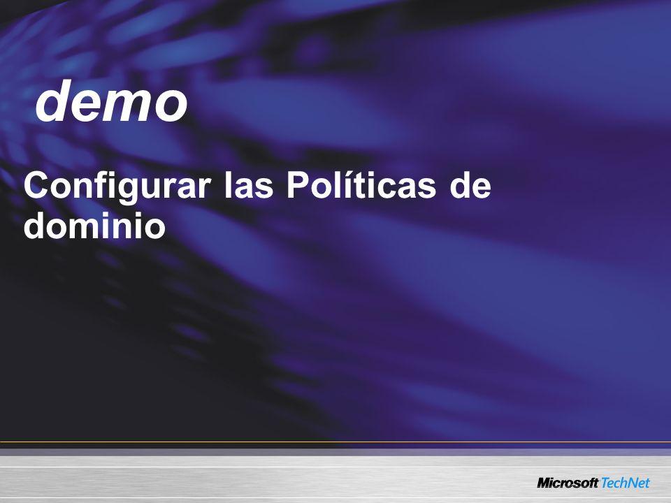 Demo Configurar las Políticas de dominio demo