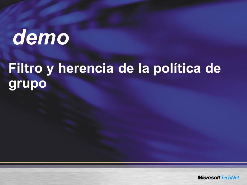 Demo Filtro y herencia de la política de grupo demo