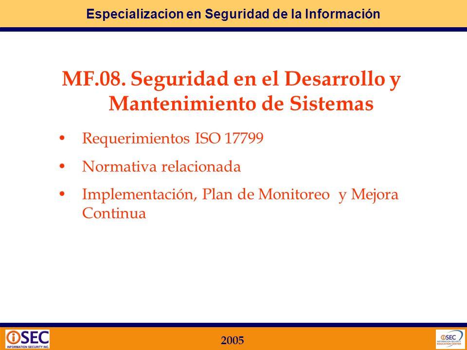 Especializacion en Seguridad de la Información 2005 Implementación, Plan de Monitoreo y Mejora Continua Implementación Redacción de la Normativa Defin