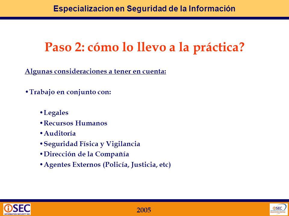 Especializacion en Seguridad de la Información 2005 1. Política de Seguridad 2. Organización de Seguridad 3. Clasificación y Control de Activos 4. Asp