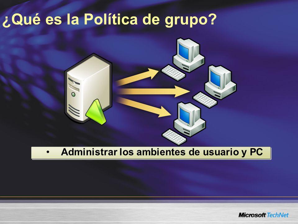 Administrar los ambientes de usuario y PC