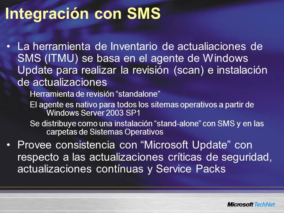 Integración con SMS La herramienta de Inventario de actualiaciones de SMS (ITMU) se basa en el agente de Windows Update para realizar la revisión (sca