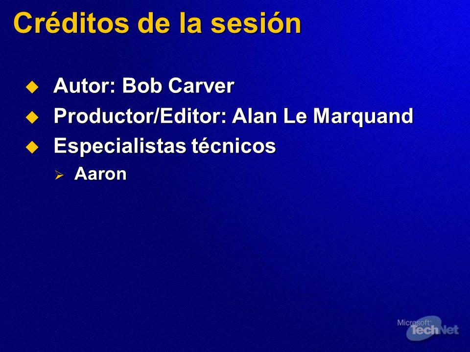 Créditos de la sesión Autor: Bob Carver Autor: Bob Carver Productor/Editor: Alan Le Marquand Productor/Editor: Alan Le Marquand Especialistas técnicos