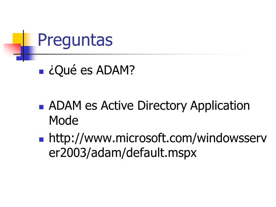 Preguntas ¿Qué es ADAM.