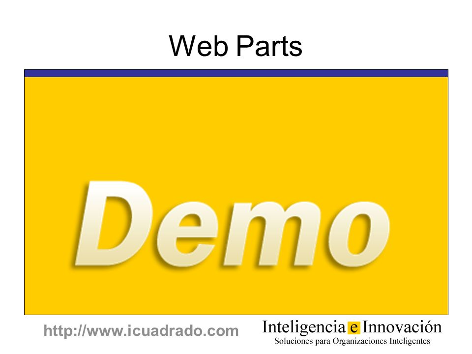 http://www.icuadrado.com Web Parts