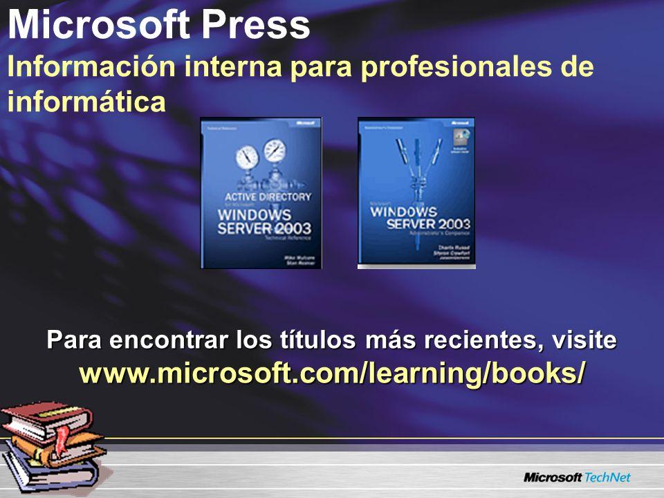 Publicaciones de terceros Publicaciones complementarias para los profesionales de informática Estos libros se pueden encontrar y adquirir en todas las librerías de prestigio y tiendas al menudeo en línea