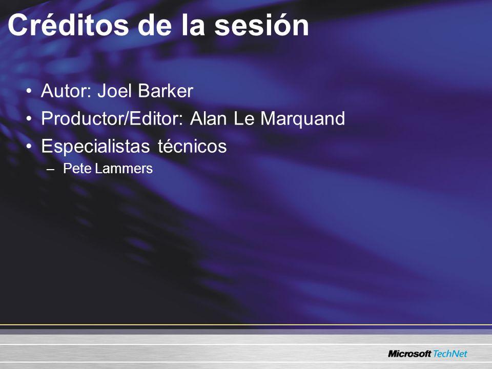 Créditos de la sesión Autor: Joel Barker Productor/Editor: Alan Le Marquand Especialistas técnicos –Pete Lammers
