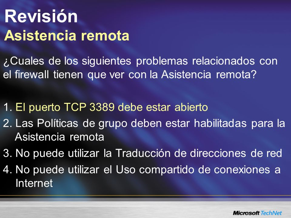 ¿Cuales de los siguientes problemas relacionados con el firewall tienen que ver con la Asistencia remota.