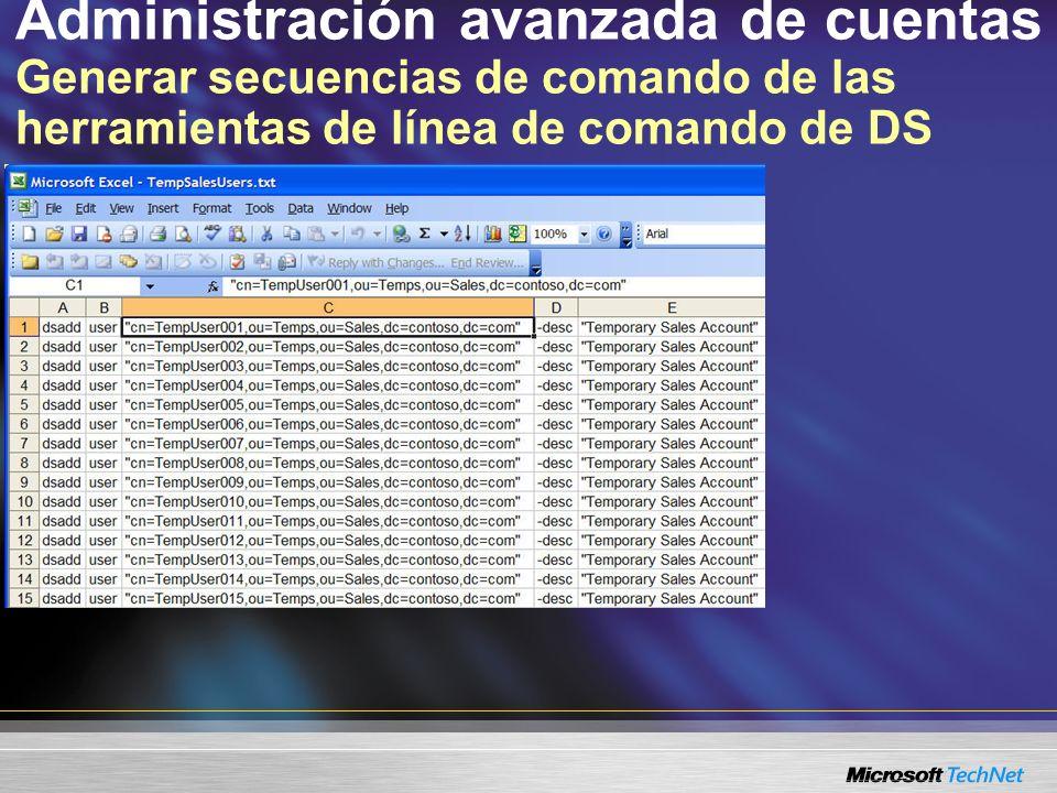 Administración avanzada de cuentas Generar secuencias de comando de las herramientas de línea de comando de DS