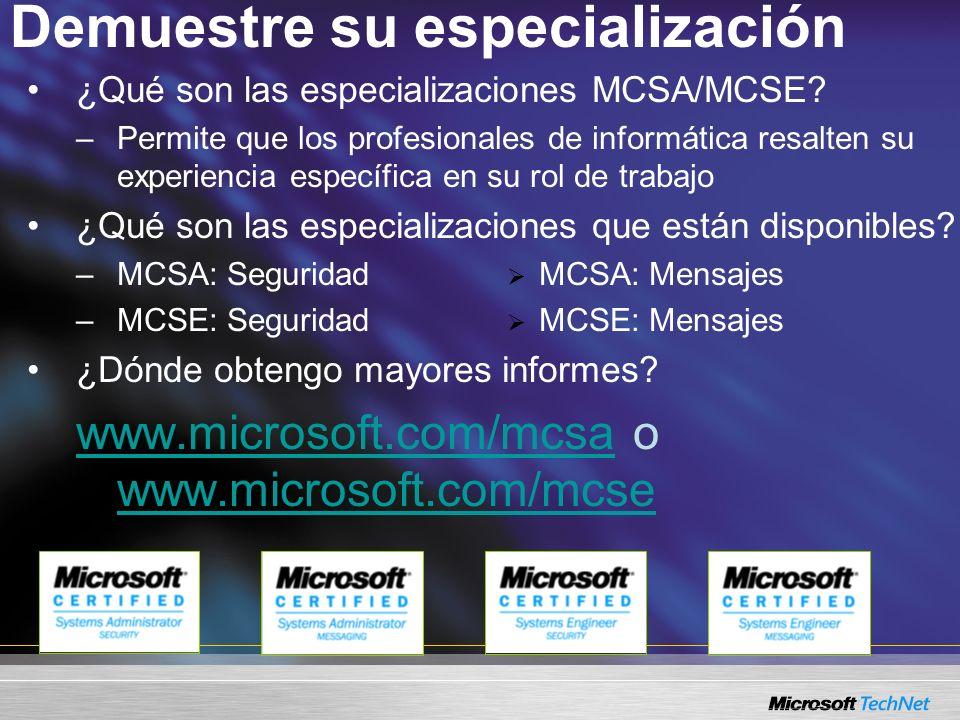 Demuestre su especialización ¿Qué son las especializaciones MCSA/MCSE.