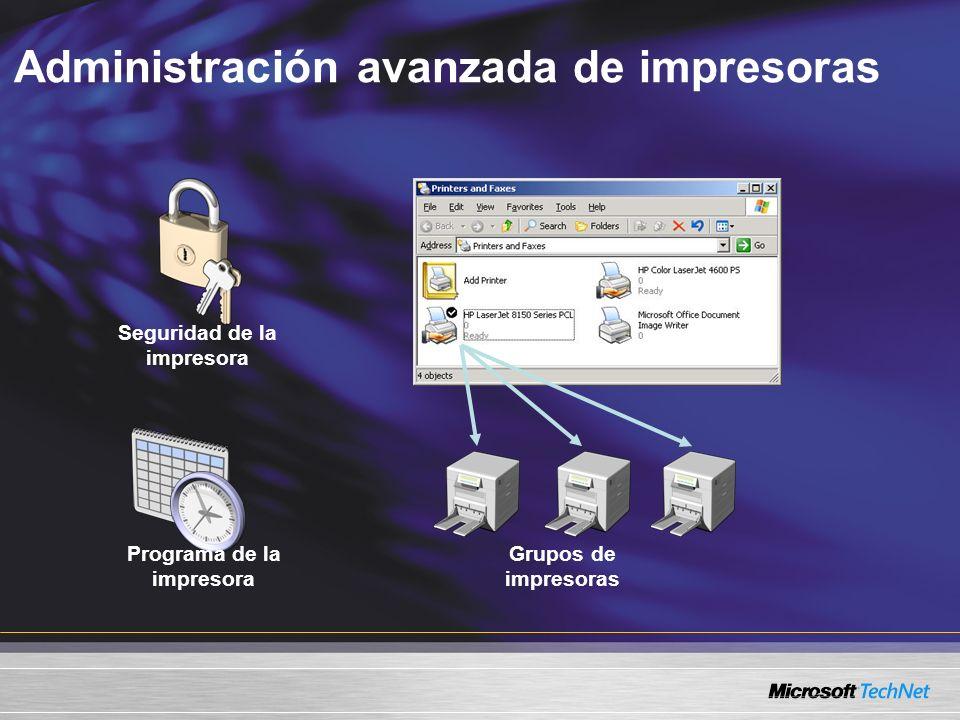Seguridad de la impresora Programa de la impresora Grupos de impresoras Administración avanzada de impresoras