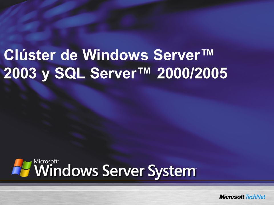 Clúster de Windows Server 2003 y SQL Server 2000/2005
