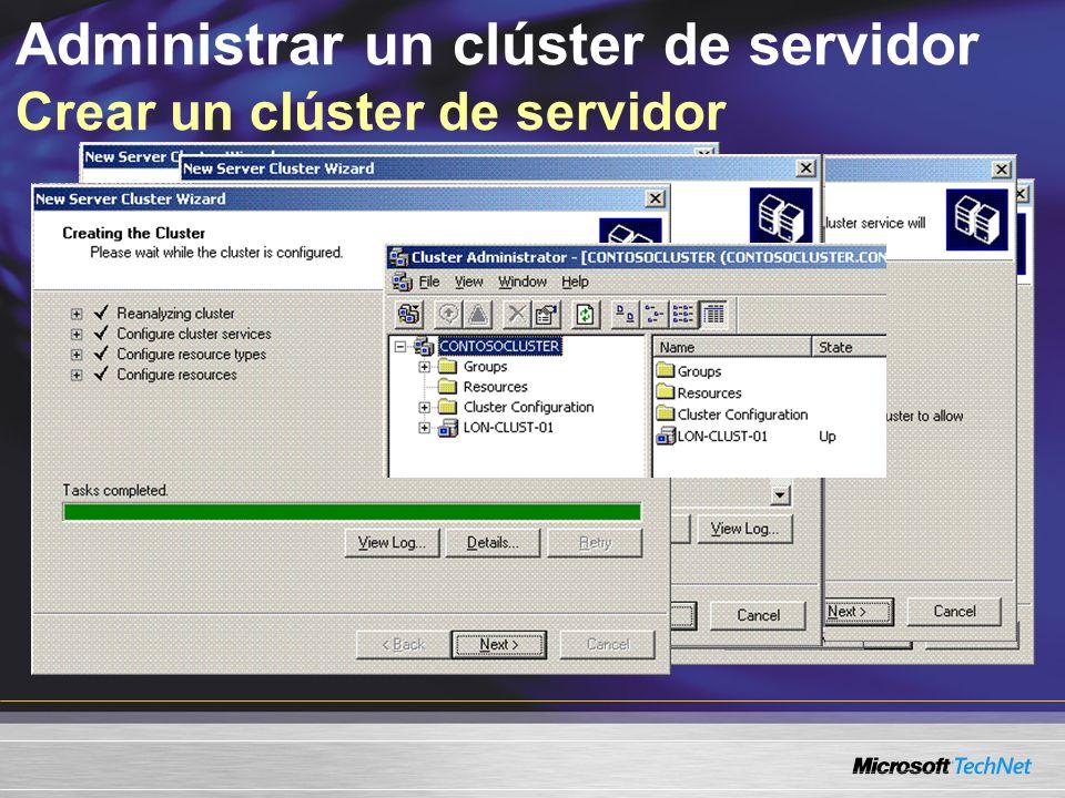 Administrar un clúster de servidor Crear un clúster de servidor
