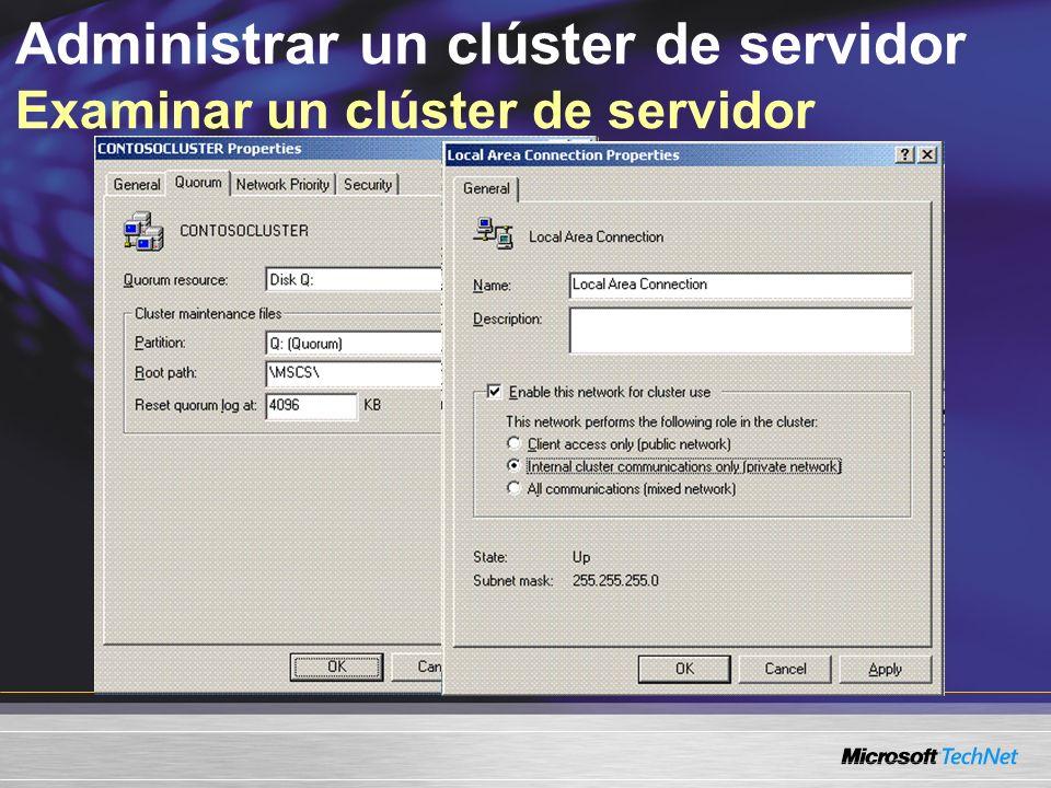Administrar un clúster de servidor Examinar un clúster de servidor