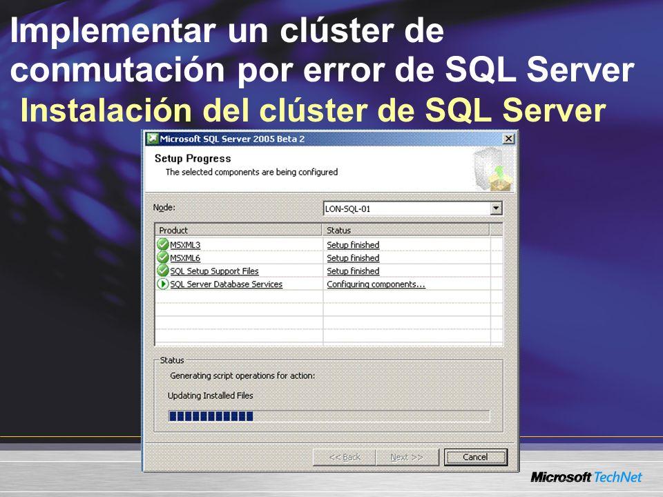 Implementar un clúster de conmutación por error de SQL Server Instalación del clúster de SQL Server