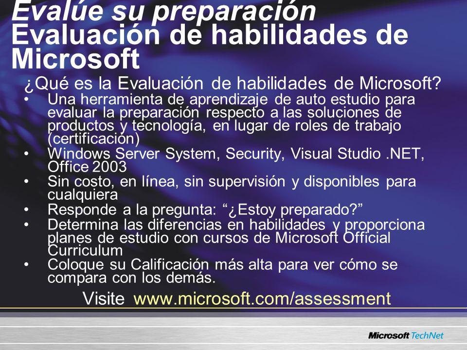 Evalúe su preparación Evaluación de habilidades de Microsoft ¿Qué es la Evaluación de habilidades de Microsoft.