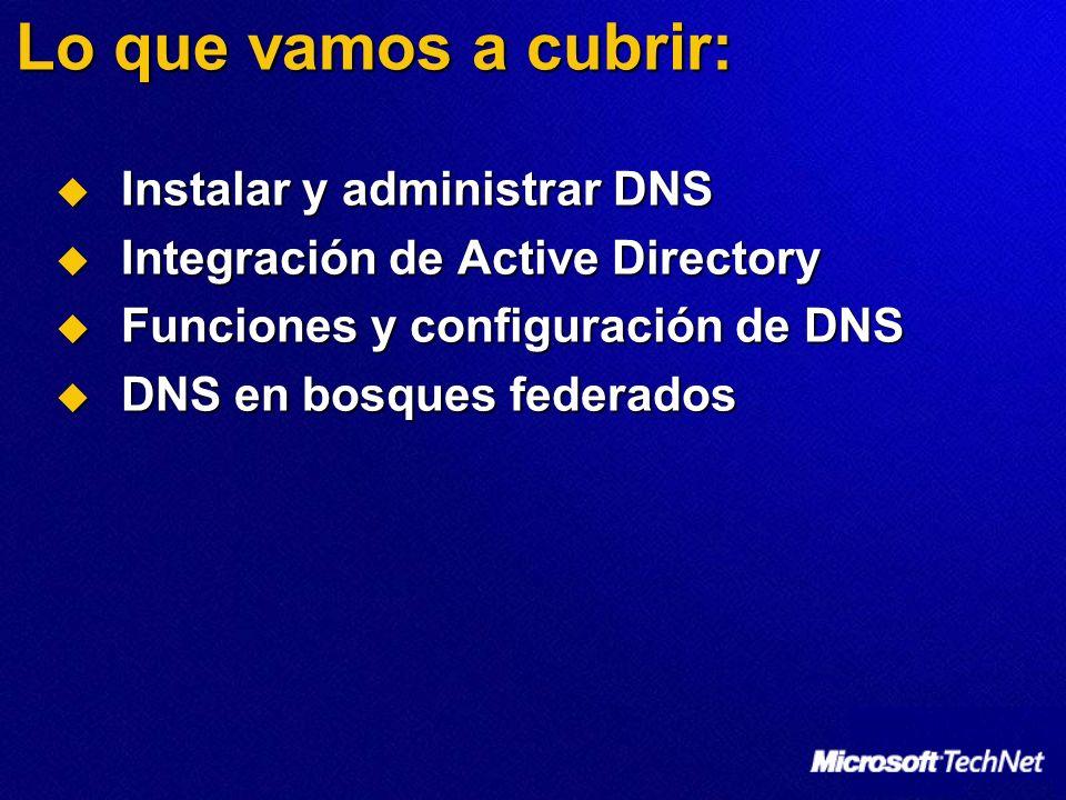 Funciones y configuración de DNS Actualizaciones dinámicas Actualizan dinámicamente los registros de recursos Actualizan dinámicamente los registros de recursos Definidas por RFC 2136 Definidas por RFC 2136 Client01.contoso.com = 192.168.80.22 Pre-Windows 2000 Servidor DNS Servidor de DHCPSolicitud de arrendamiento de IP Respuesta de arrendamiento de IP Actualización dinámica de DNS del nombre del Host (A).