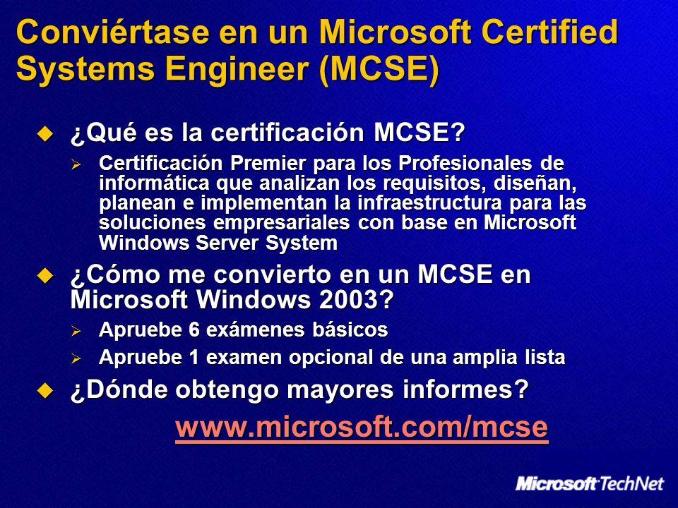Conviértase en un Microsoft Certified Systems Engineer (MCSE) ¿Qué es la certificación MCSE? ¿Qué es la certificación MCSE? Certificación Premier para