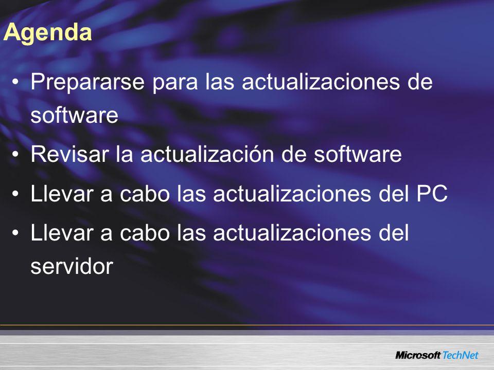 Agenda Prepararse para las actualizaciones de software Revisar la actualización de software Llevar a cabo las actualizaciones del PC Llevar a cabo las actualizaciones del servidor