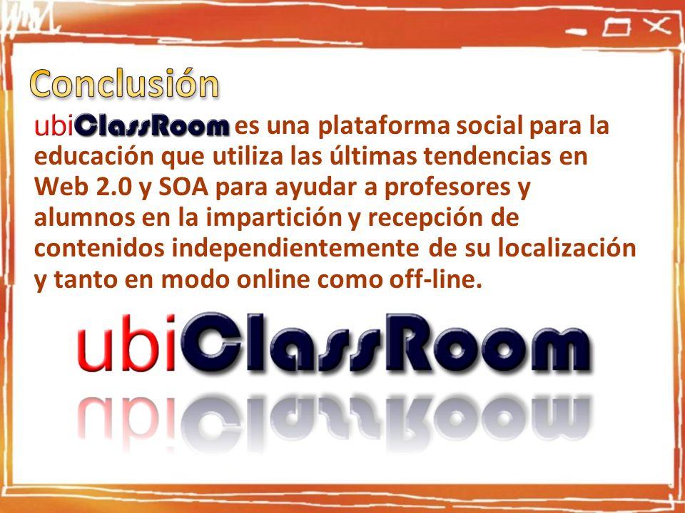 UbiClassroom es una plataforma social para la educación que utiliza las últimas tendencias en Web 2.0 y SOA para ayudar a profesores y alumnos en la i