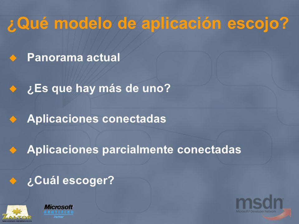 ¿Qué modelo de aplicación escojo? Panorama actual ¿Es que hay más de uno? Aplicaciones conectadas Aplicaciones parcialmente conectadas ¿Cuál escoger?