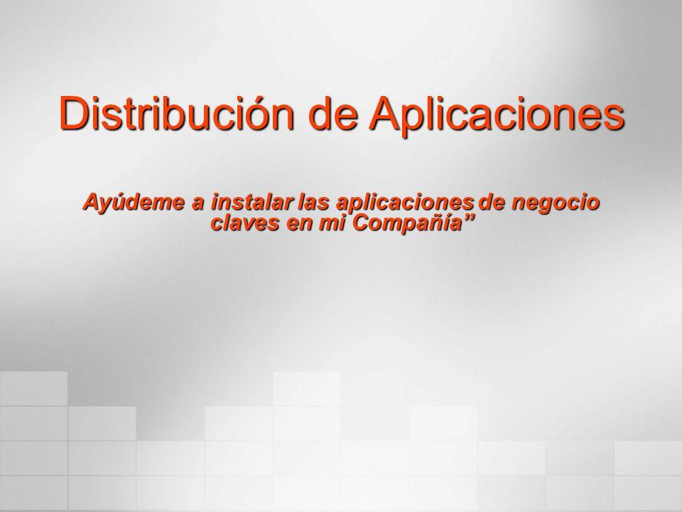 Distribución de Aplicaciones Ayúdeme a instalar las aplicaciones de negocio claves en mi Compañía