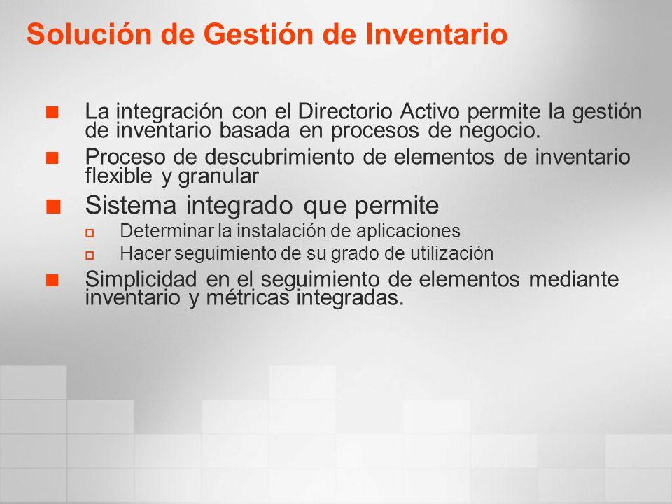 La integración con el Directorio Activo permite la gestión de inventario basada en procesos de negocio.
