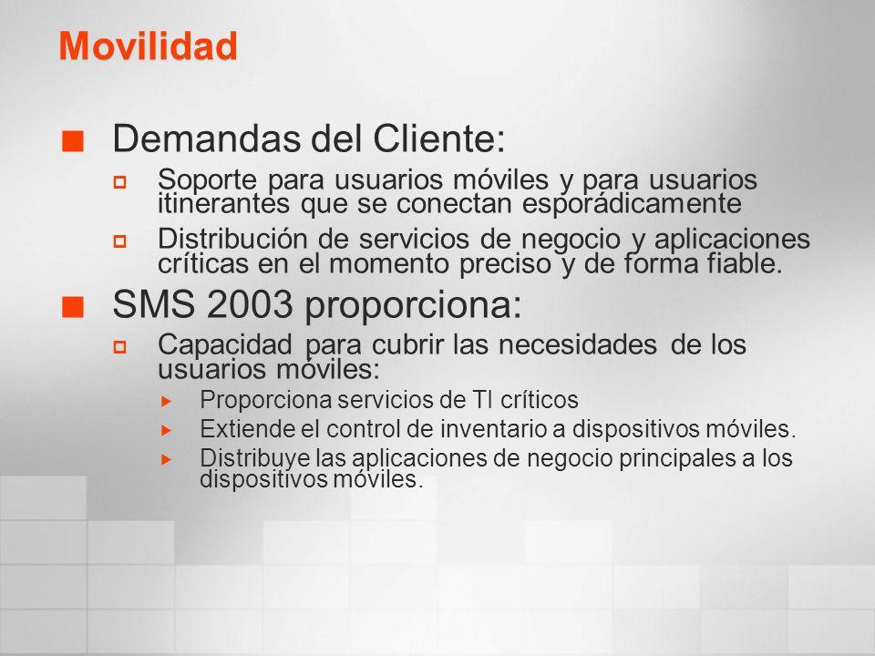 Movilidad Demandas del Cliente: Soporte para usuarios móviles y para usuarios itinerantes que se conectan esporádicamente Distribución de servicios de negocio y aplicaciones críticas en el momento preciso y de forma fiable.