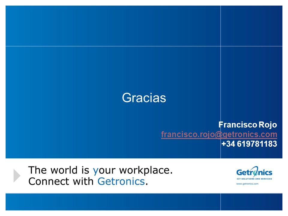 19 Gracias Francisco Rojo francisco.rojo@getronics.com +34 619781183 francisco.rojo@getronics.com