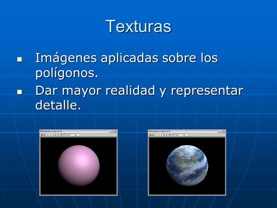 Texturas Imágenes aplicadas sobre los polígonos. Imágenes aplicadas sobre los polígonos.
